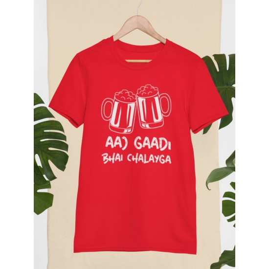 Round Neck - Aaj Gadi Bhai Chalaiga - Red