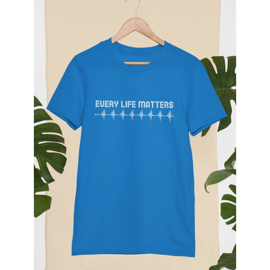 Round Neck - Every Life Matters Blue