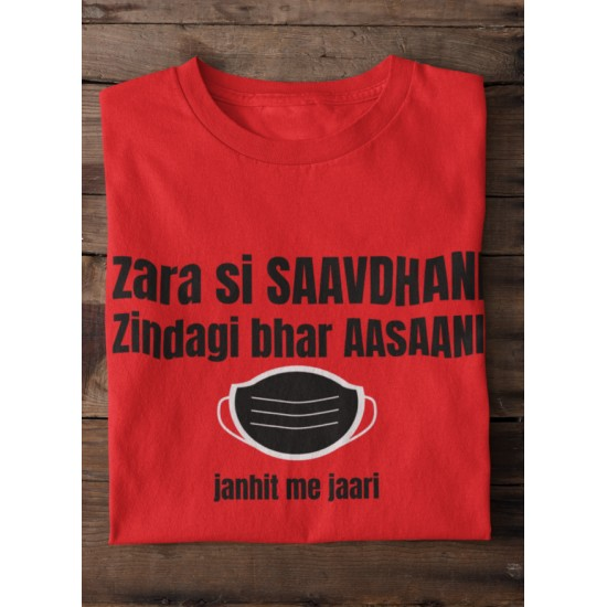 Round Neck - Savdhaani - Red